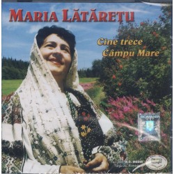 Maria Lataretu - Cine trece Campu Mare