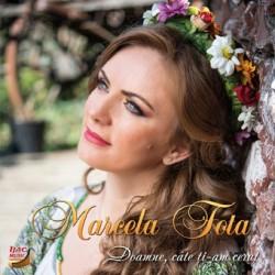 Marcela Fota - Doamne, cate ti-am cerut