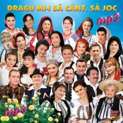 Dragu mi-i sa cant, sa joc, mp3