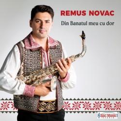 Remus Novac - Din Banatul meu cu dor