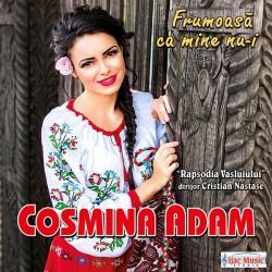 Cosmina Adam - Frumoasa ca mine nu-i