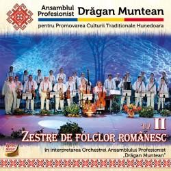 Ans. Prof. Dragan Muntean - Zestre de folclor romanesc vol  2