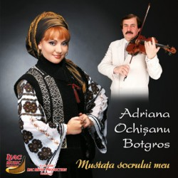 Adriana Ochisanu Botgros - Mustata socrului meu