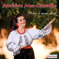 Marioara Man Gheorghe - Maria ii nume sfant
